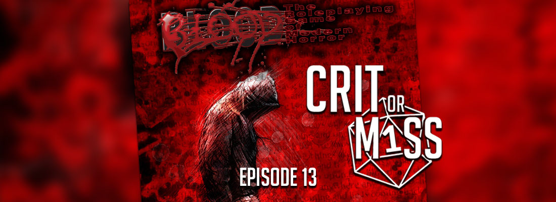Crit or Miss: Blood