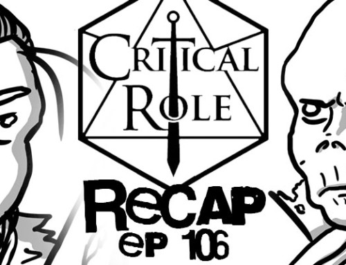 """Critical Role Recap: Episode 106: """"The Endless Antheneeum"""""""