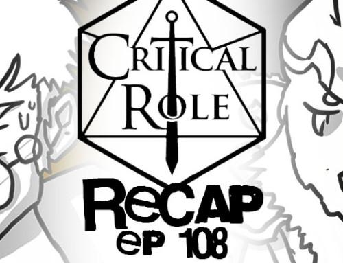 """Critical Role Recap: Episode 108 – """"The Core Anvil"""""""