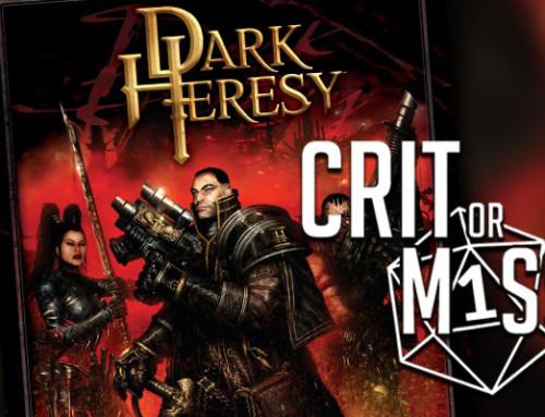 Crit or Miss: Dark Heresy