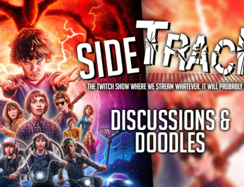 SideTrack – Discussions & Doodles: Stranger Things 2