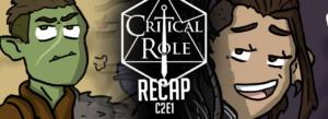 Critical Role Recap C2E1