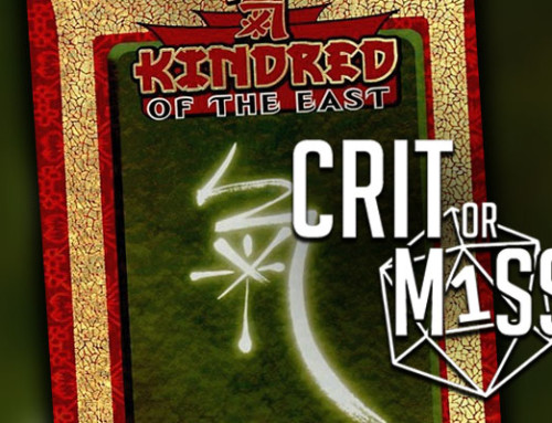 Crit or Miss: Kindred of the East