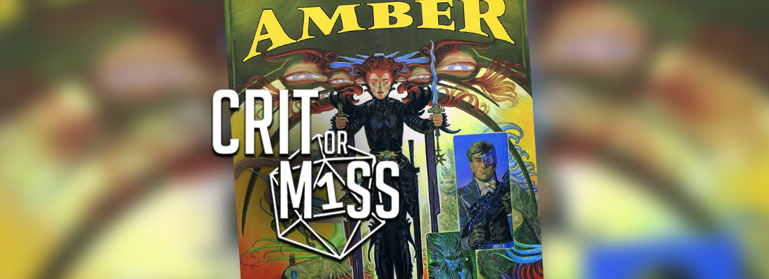 Crit or Miss: Amber