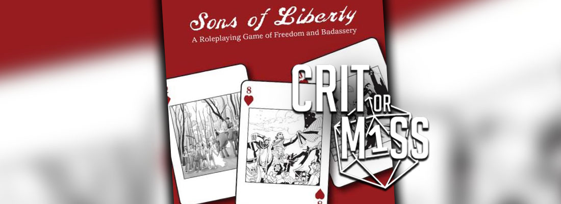Crit or Miss: Sons of Liberty
