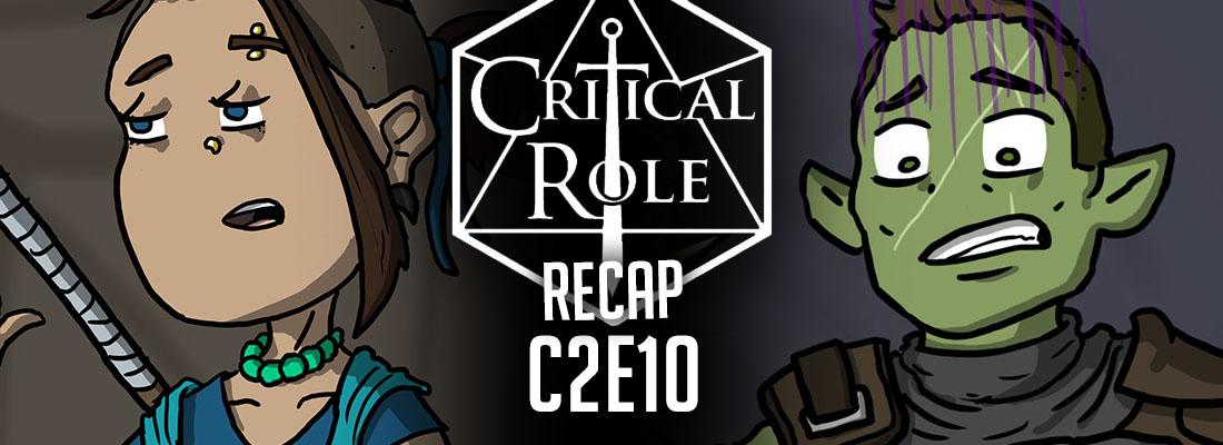 "Critical Role Recap: C2E10 – ""Waste and Webs"""