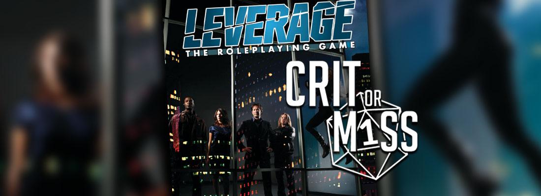 Crit or Miss: Leverage
