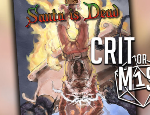 Crit or Miss: Santa is Dead