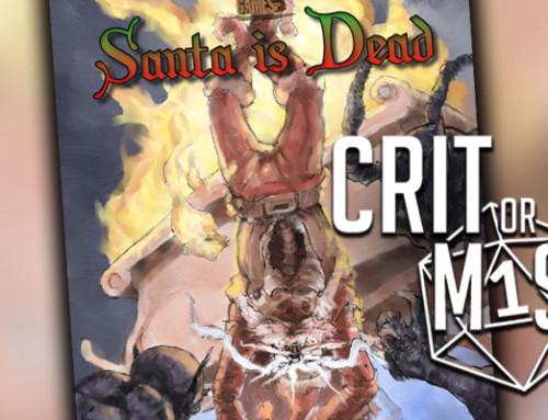 Crit or Miss: Santa is Dead