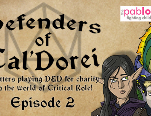 "Defenders of Tal'Dorei: Episode 2 – ""Between Myriad of Foes"" (The Pablove Foundation Charity Stream)"