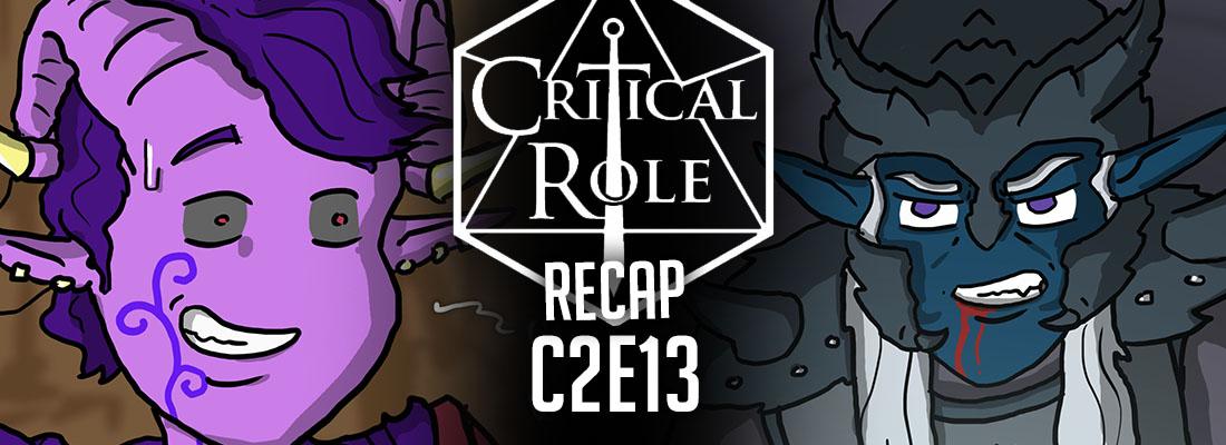 """Critical Role Recap: C2E13 – """"Lost & Found"""""""