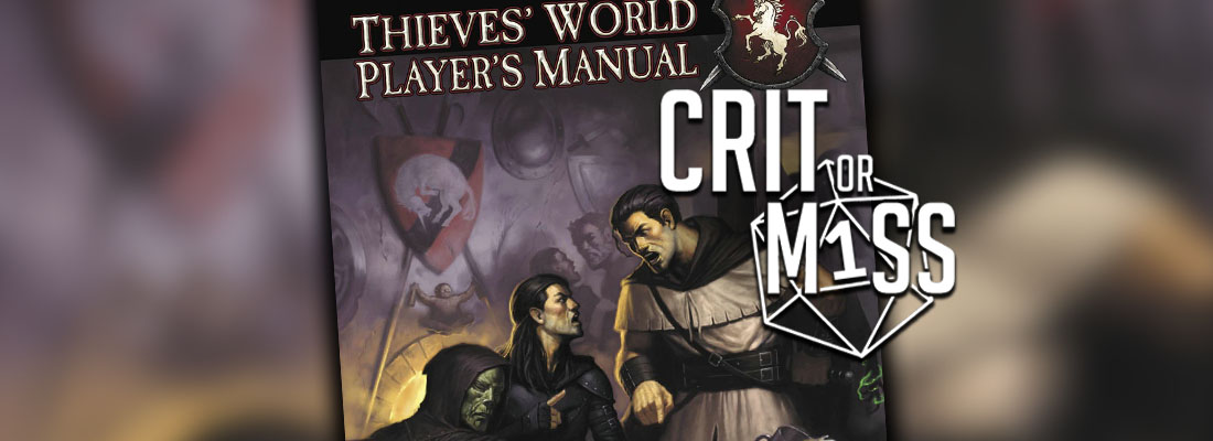 Crit or Miss: Thieves' World