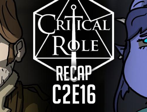 "Critical Role Recap: C2E16 – ""A Favor in Kind"""