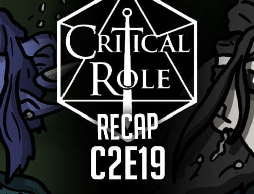 "Critical Role Recap: C2E19 – ""The Gentleman's Path"""