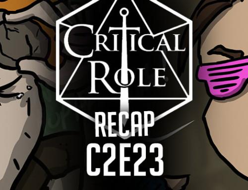 "Critical Role Recap: C2E23 – ""Have Bird, Will Travel"""