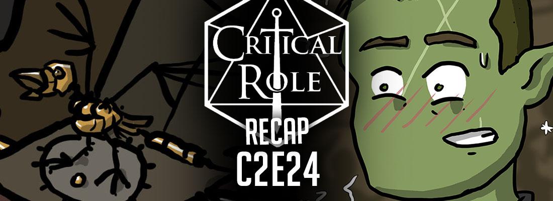 """Critical Role Recap: C2E24 – """"The Hour of Honor"""""""