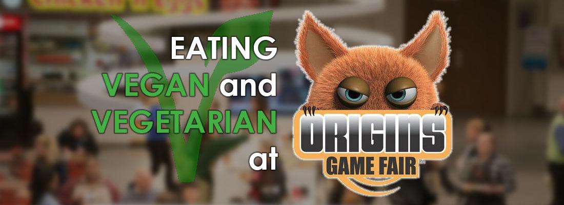 Eating Vegan and Vegetarian at Origins Game Fair