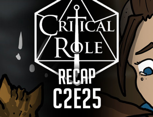 "Critical Role Recap: C2E25 ""Divergent Paths"""