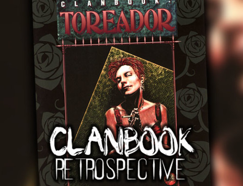 Clanbook Retrospective: Clan Toreador