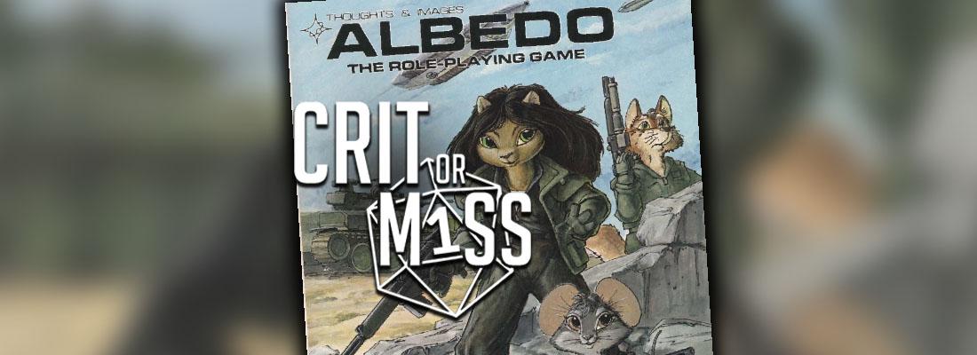 Crit or Miss: Albedo