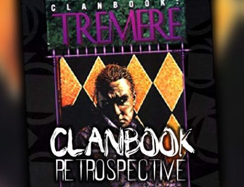 Clanbook Retrospective: Tremere