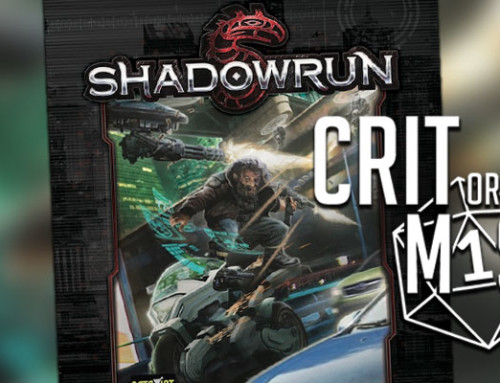 Crit or Miss: Shadowrun