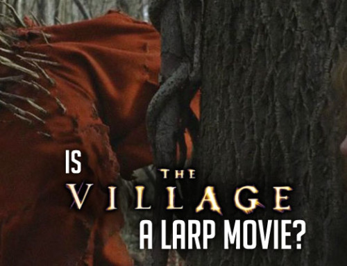 Is 'The Village' A LARP Movie?