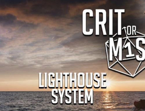 Crit or Miss: Lighthouse Roleplaying System