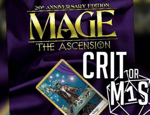 Crit or Miss: Mage the Ascension
