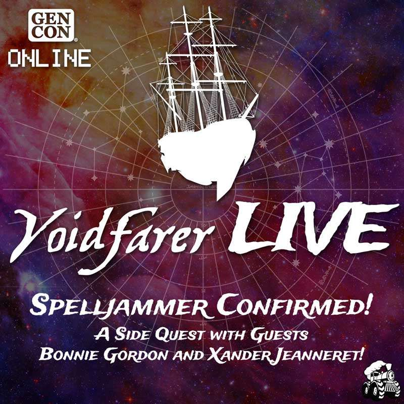 LIVE – Spelljammer Confirmed! (With Guests Bonnie Gordon and Xander Jeanneret!)