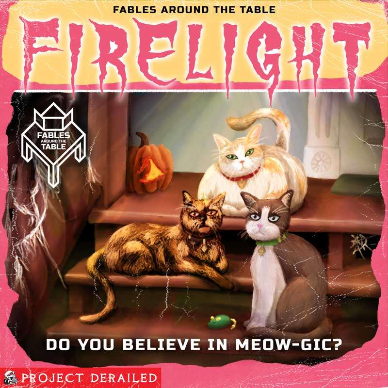 Firelight: Episode 3: Do you Believe in Meow-gic?
